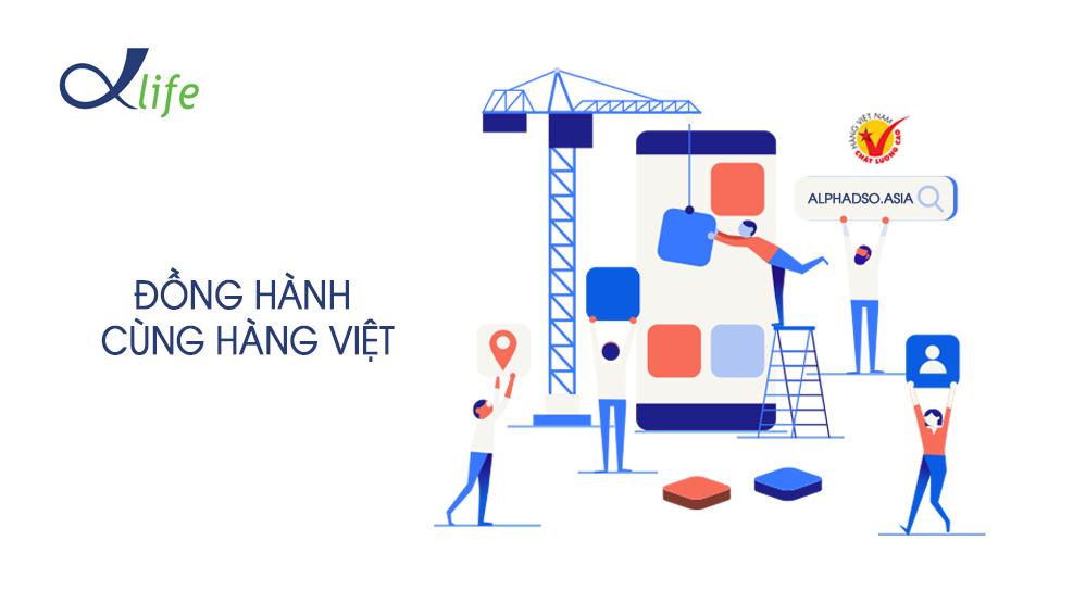 Alpha Life Đồng Hành Cùng Hàng Việt